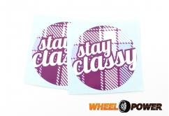 STAY CLASSY - 8 cm