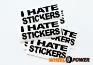 I hate stickers - 10 cm